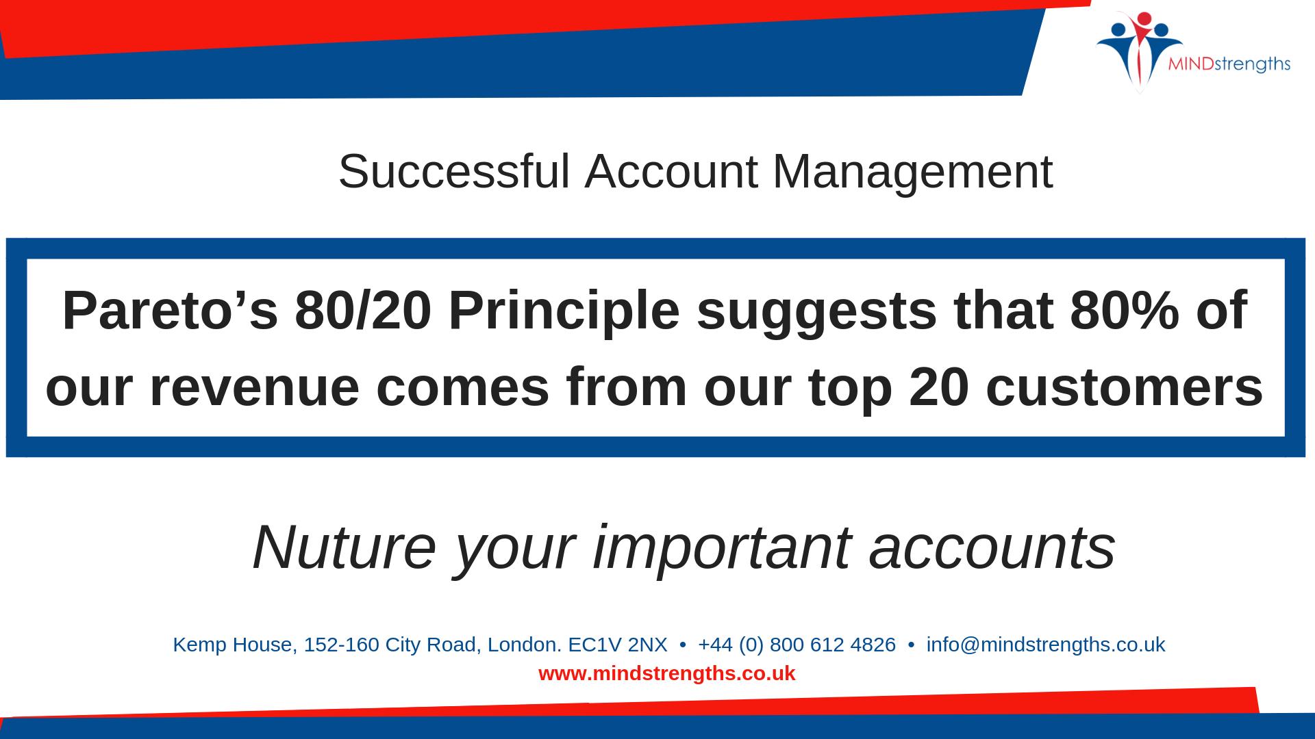 Account Management, Pareto 80/20 Principle, Behaviour, behaviour types, Mind Strengths, Teamwork, Business, Coach, Mentor, Kent, London, Lincolnshire
